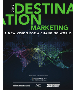 Destination Marketing: A New Vision for a Changing World, by Timothy Schneider, Publisher, Association News