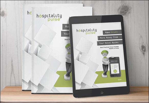 hospitalityPulse Launches eBook to Help Hoteliers Make A Lot More Money