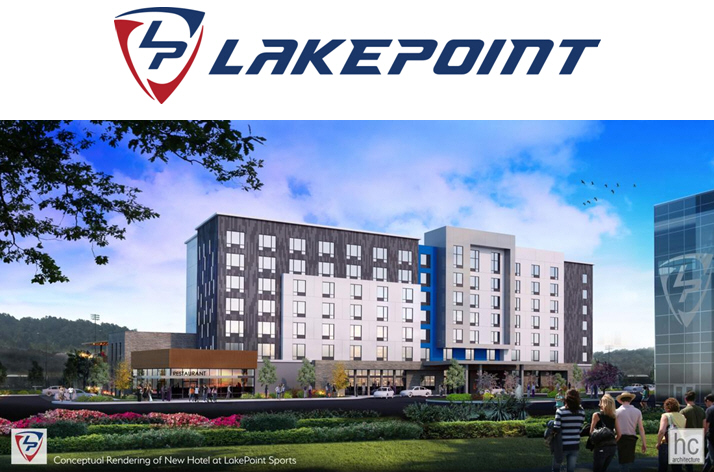 LakePoint Sports Announces $39 Million, 200-Room Hotel, Completion of New Road Infrastructure, and 500 Acres Opening to Development