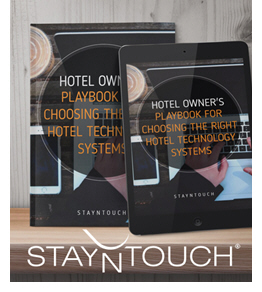 The Hotel Owners Playbook for Choosing the Right Technology Systems